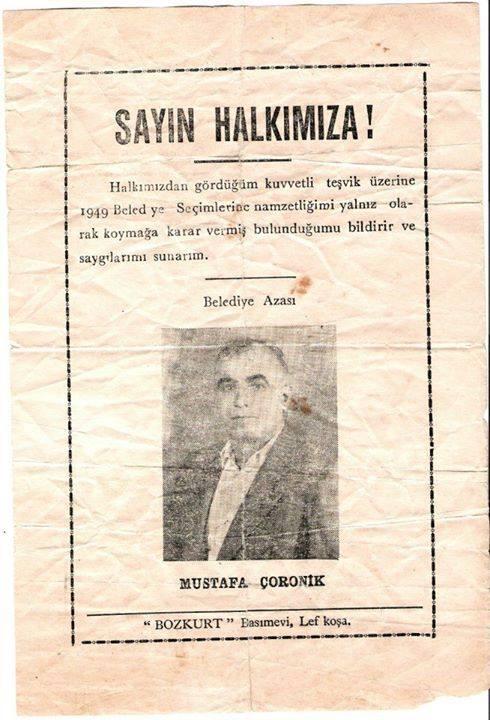 Lefkoşa'nın meşhur simalarından Çoronik, belediye namzetliğini bu afişle ilan etmişti...