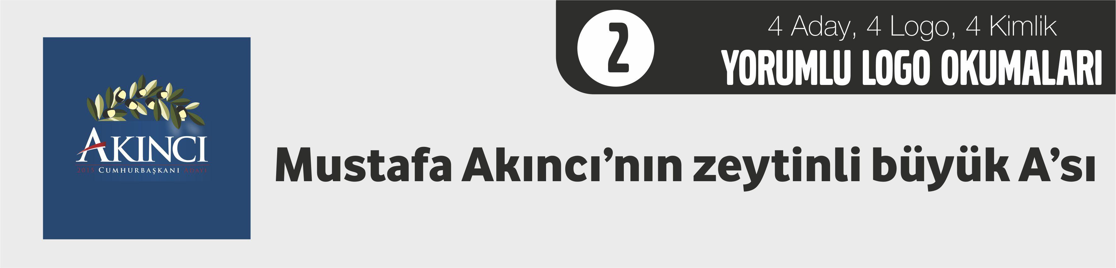 Mustafa Akıncı'nın zeytinli büyük A'sı